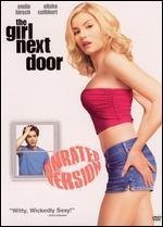 Primary image for The Girl Next Door : Unrated Widescreen Edition [DVD]