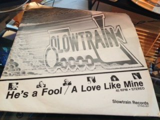Primary image for He's A Fool; Love Like Mine [Vinyl] Slowtrain