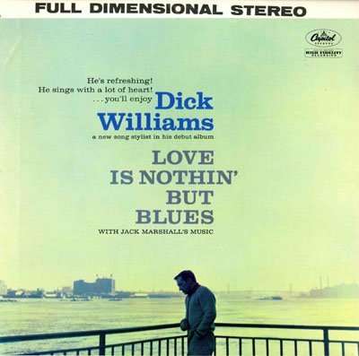 Primary image for Love Is Nothin' But Blues [Vinyl] Williams, Dick