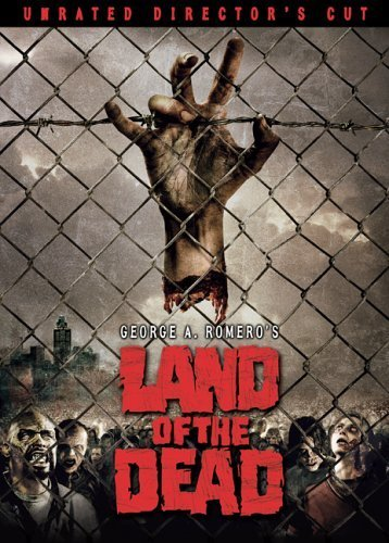 Primary image for Land of the Dead (Unrated Director's Cut) [DVD] [2005]