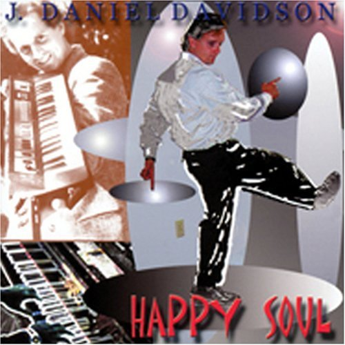 Primary image for Happy Soul [Audio CD] Davidson, J. Daniel