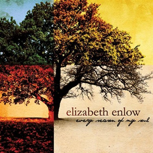 Primary image for Every Season of My Soul [Audio CD] Enlow, Elizabeth