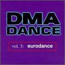 Primary image for DMA Dance, Vol. 3: Eurodance [Audio CD] Various Artists; Culture Beat; Outta ...
