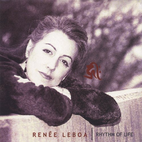 Primary image for Rhythm of Life [Audio CD] Leboa, Renee