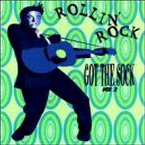 Primary image for Rollin Rock: Got the Sock 2 [Audio CD] Various Artists
