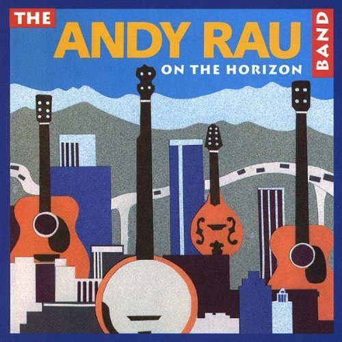 Primary image for On the Horizon [Audio CD] Rau, Andy