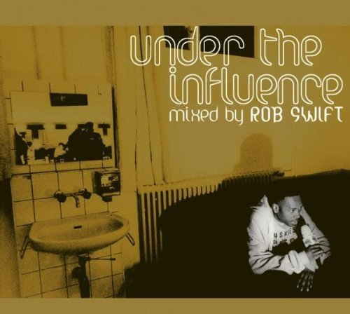 Primary image for Under the Influence [Audio CD] Swift, Rob