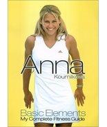 Anna Kournikova - Basic Elements: My Complete Fitness Guide [DVD] [2001] - $1.09
