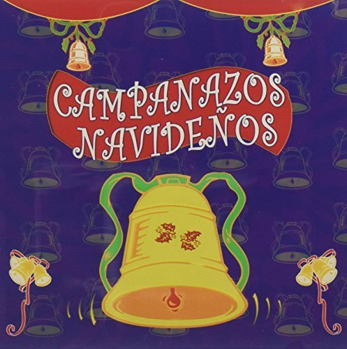 Primary image for Campanazos Navidenos [Audio CD] Various Artists