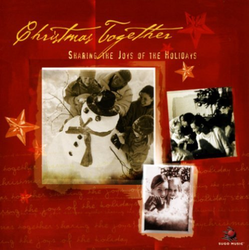 Primary image for Christmas Together - Sharing the Joys of the Holidays [Audio CD] Various Artists