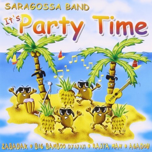 Primary image for It's Party Time [Audio CD] SARAGOSSA BAND