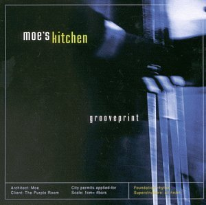 Primary image for Grooveprint [Audio CD] Kitchen, Moe's