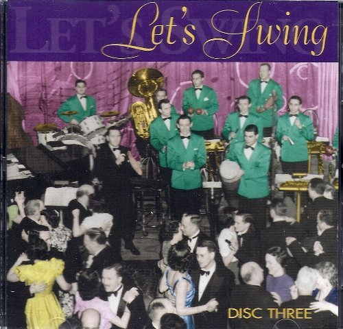 Primary image for Let's Swing Disc Three [Audio CD] Stan Kenton; Ben Pollack; Cab Calloway; Ben...