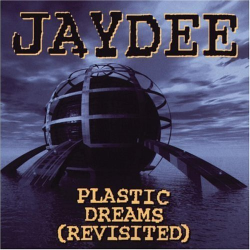 Primary image for Plastic Dreams [Audio CD] Jaydee