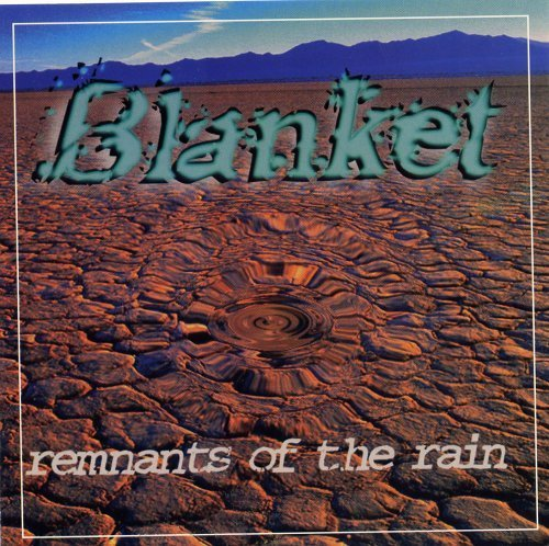 Primary image for Remnants of the Rain [Audio CD] Blanket
