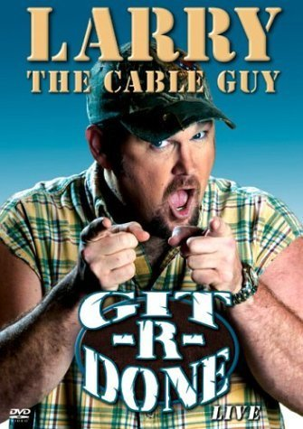 Primary image for Larry The Cable Guy - Git-R-Done [DVD] [2003]