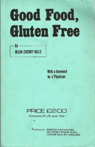 Primary image for Good food, gluten free [Jan 01, 1976] Hills, Hilda Cherry