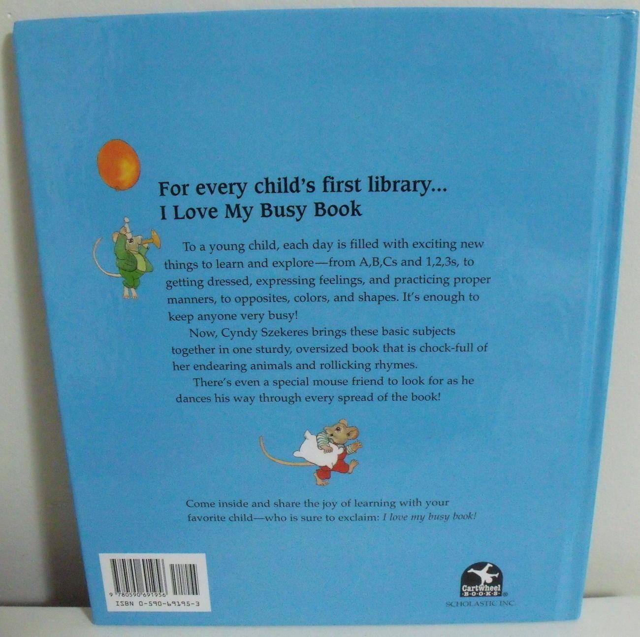 Childrens Books I Love My Busy Book Cyndy Szekeres