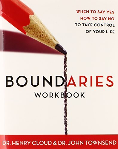 Primary image for Boundaries Workbook: When to Say Yes When to Say No To Take Control of Your Life
