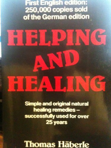 Primary image for Helping and Healing [Oct 23, 1986] Haberle, Thomas