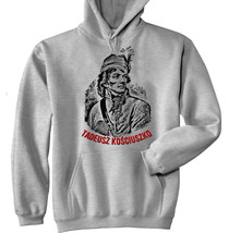 Tadeusz Kosciuszko   New Cotton Grey Hoodie   All Sizes In Stock - $41.44