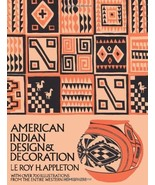American Indian Design and Decoration, L. Appleton 1971 Large Softcover - $19.90