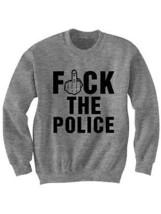 F*** The Police Sweatshirt #Alllivesmatter Shirt Stop The Violence Nwa Shirts  - $24.75