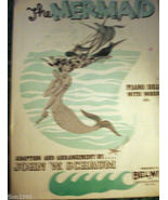 THE MERMAID SHEET MUSIC 1952 JOHN SCHAUM PIANO SOLO GREAT PICTURE TO FRAME - $8.99