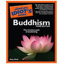Buddhism - Complete Idiot's Guide by Gary Gach (2009, Paperback) - $10.12