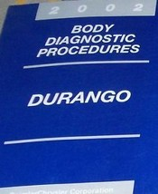 2002 DODGE DURANGO BODY DIAGNOSTICS PROCEDURES Service Repair Shop Manua... - $10.94