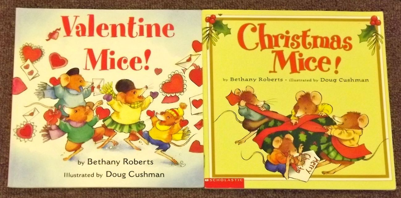 Christmas Mice and Valentine Mice by Bethany Roberts and Doug Cushman