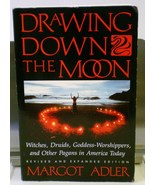 Drawing Down the Moon : Witches, Druids, Goddes... - $9.95