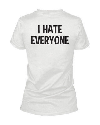 I Hate Everyone Back Print Women's Shirt Graphic T-shirt Short Sleeve Tee for sale  USA
