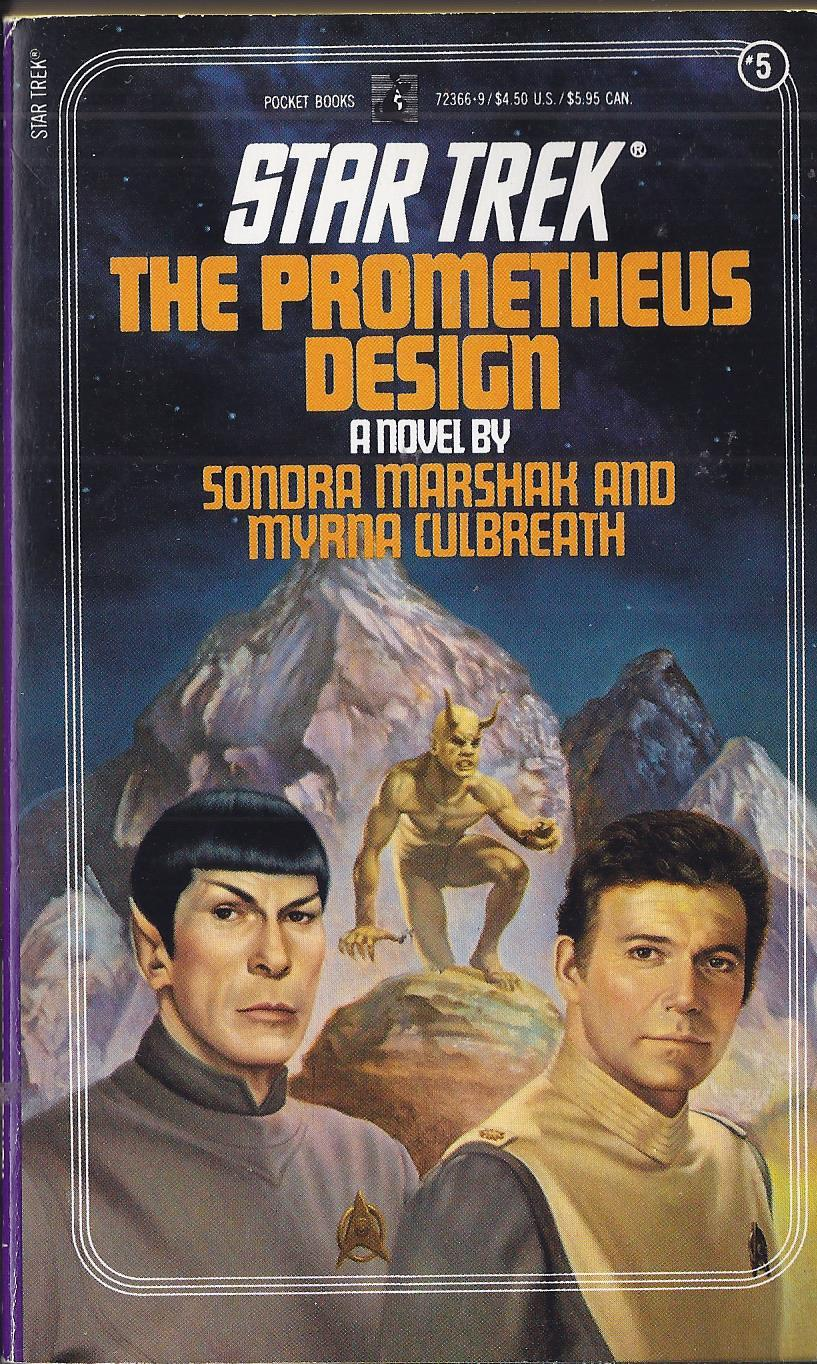 Primary image for STAR TREK:THE PROMETHEUS DESIGN - SONDRA MARSHAD & MYRNA CULBREATH P/Back