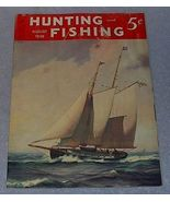 Vintage Hunting and Fishing Magazine August 1938 - $9.95