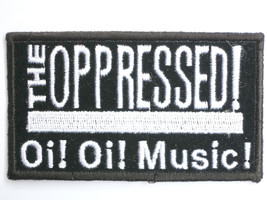THE OPPRESSED Oi Oi Music! Punk Rock Sew On Embroidered Patch - $4.99