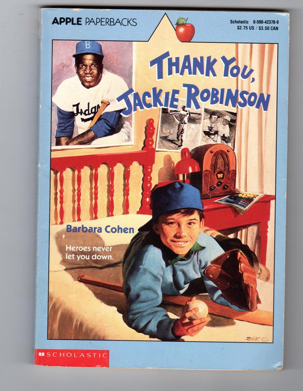Thank You , Jackie Robinson     By Barbara Cohen