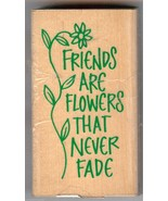 Hero Arts Rubber Stamp, F059 Saying Friends are Flowers that Never Fade ... - $6.89