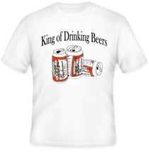 King of Drinking Beers Bud Beer T Shirt S M L XL 2XL 3XL 4XL 5XL - $16.99+