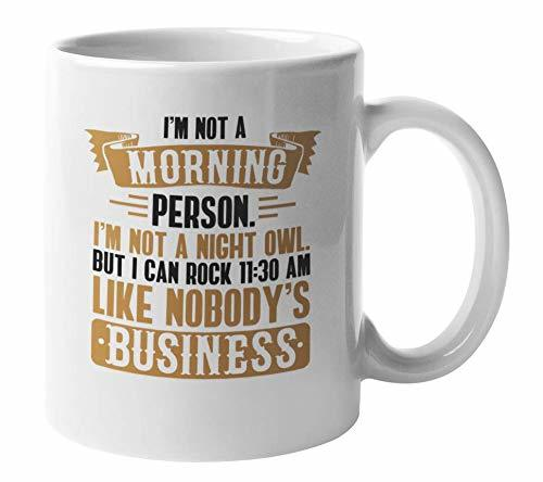 Primary image for Funny Not a Morning Person White Ceramic Mornings Coffee & Tea Gift Mug (11oz)