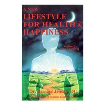 New Lifestyle for Health and Happiness [Paperback] [Jun 01, 1980] Jensen... - $19.75