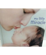 My Little Miracle Baby Book Brand New  ISBN 9780439902496 - $7.99