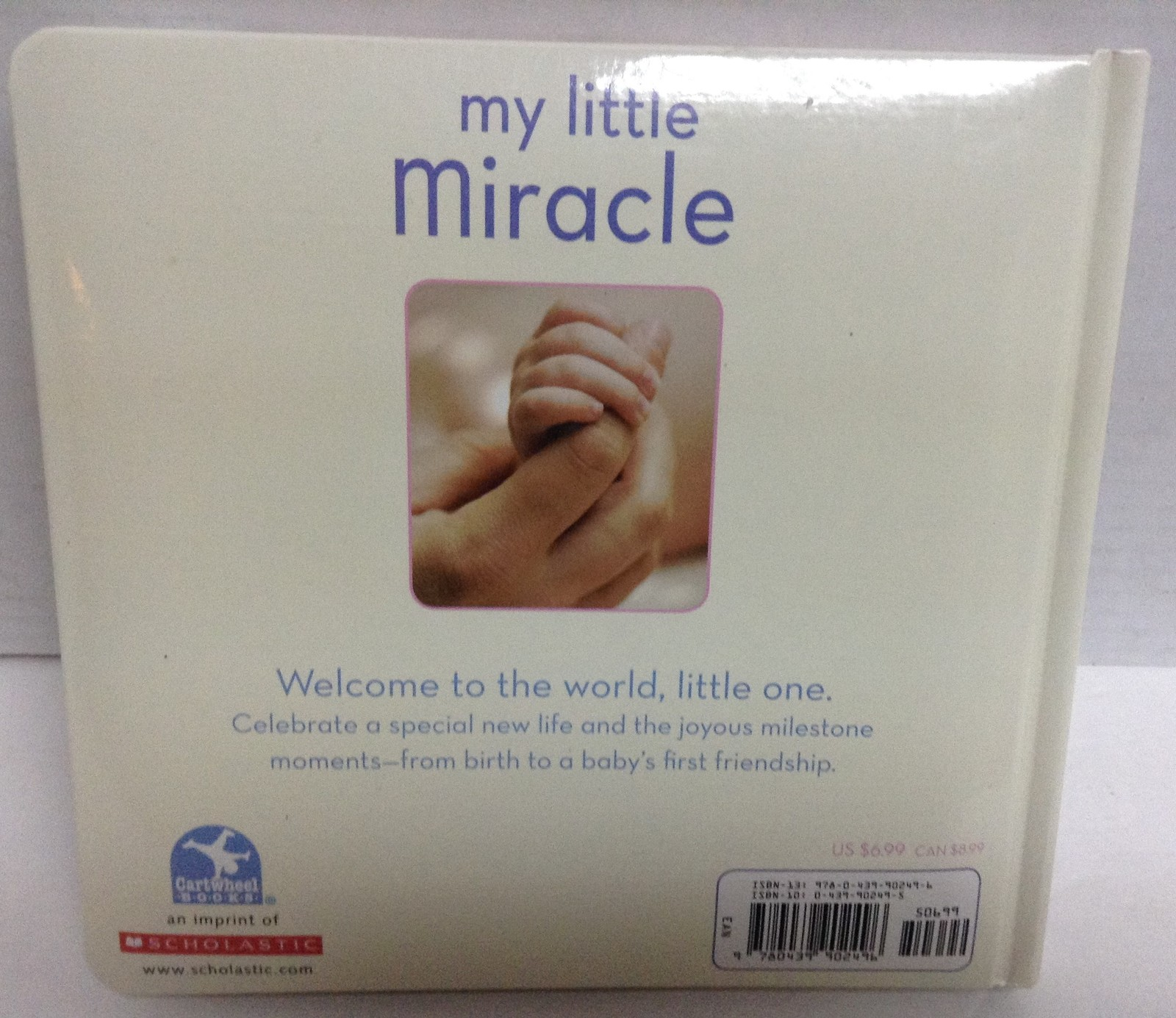 My Little Miracle Baby Book Brand New  ISBN 9780439902496
