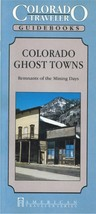 Colorado Ghost Towns ~ Ghost Towns - $6.95
