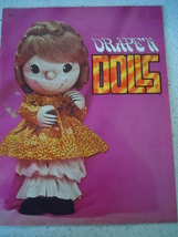 Drape'n Dolls Instruction Book 1974  Paperback - $10.99