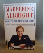 Autographed Copy : Memo to the President Elect Madeleine K Albright 2008... - $9.99