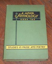 A Junior Anthology Studies in Prose and Poetry Book Two by Blanche Wello... - $9.00