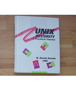 UNIX Security - A Practical Tutorial - N. Derrick Arnold - $19.95