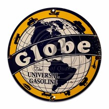 "Globe The Universal Gasoline Design (Reproduction) 12"" Circle Aluminum Sign - $16.09"