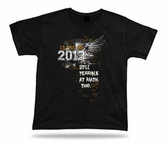 Class of 2013 Griffins Still Terrible at Math stylish vector design tshirt tee - $7.57